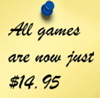 All games are now just $14.95