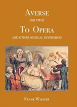 Averse (or two) to Opera