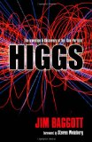 HIGGS - The Invention and Discovery of the God Particle
