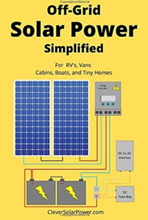 Off-Grid Solar Power Simplified