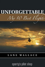 Unforgettable - My 10 Best Flights