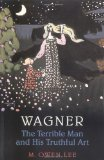Wagner - The Terrible Man